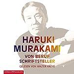 Von Beruf Schriftsteller | Haruki Murakami