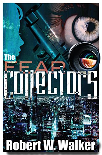 Book: The Fear Collectors - a Dr. Jessica Coran M.E. mystery (The Instinct Series #13) by Robert W. Walker