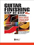 img - for Guitar Finishing Step-by-Step book / textbook / text book