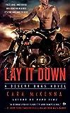 Lay It Down: A Desert Dogs Novel