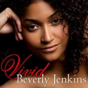 Vivid | [Beverly Jenkins]