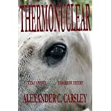 THERMONUCLEARby Alexander C. Carsley