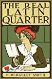 img - for The Real Latin Quarter book / textbook / text book