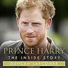Prince Harry: The Inside Story Hörbuch von Duncan Larcombe Gesprochen von: Richard Trinder
