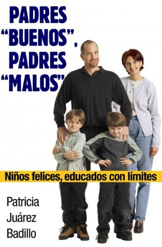 padres-buenos-padres-malos-good-parents-bad-parents