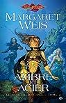 Dragonlance - Le Sombre disciple, tome 2 : Ambre et acier par Weis
