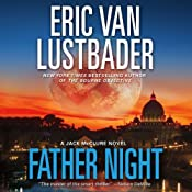 Father Night: A Jack McClure Thriller, Book 4 | [Eric Van Lustbader]