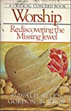Worship, rediscovering the missing jewel