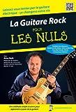 echange, troc La Guitare Rock Pour Les Nuls