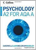 Psychology - Psychology for A2 Level for AQA (A)