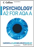 Mike Cardwell Psychology - Psychology for A2 Level for AQA (A)