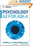 Psychology - Psychology for A2 Level...