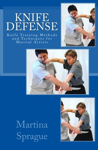 Knife Defense (Five Books in One): Knife Training Methods and Techniques for Martial Artists