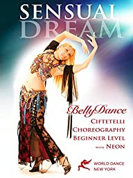 Sensual Dream - Bellydance Choreography & Belly Dance Technique instruction with Neon - beginner