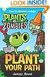 Plants vs. Zombies: Plant Your Path J...