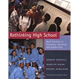 Rethinking High School: Best Practice in Teaching, Learning, and Leadershipby Harvey Daniels
