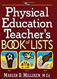 img - for The Physical Education Teacher's Book of Lists (J-B Ed: Book of Lists) by Marian Milliken Ziemba M.Ed. (2001-07-15) book / textbook / text book