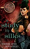 A Study in Silks (The Baskerville Affair)