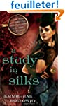 A Study in Silks