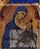 img - for Italian Painting Before 1400: Art in the Making (National Gallery London Publications) by Bomford David Dunkerton Professor Jill Gordon Ms. Dillian Roy Ashok Kirby Jo (1989-09-10) Paperback book / textbook / text book