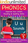 PHONICS - U Sounds - Book 5: Improve...
