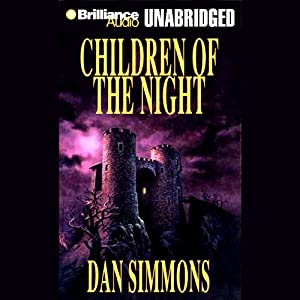 Children of the Night | [Dan Simmons]