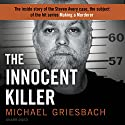 The Innocent Killer Audiobook by Michael Griesbach Narrated by Johnny Heller