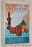 img - for The gentle art of cookery book / textbook / text book