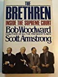 The Brethren: Inside the Supreme Court (0671241109) by Bob Woodward