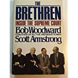 The Brethren: Inside the Supreme Court ~ Bob Woodward