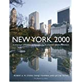 New York 2000: Architecture and Urbanism Between the Bicentennial and the Millenniumby Robert A.M. Stern