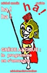 GRECE ANTIQUE : le Programme en s'amu...