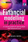 img - for Financial Modelling in Practice: A Concise Guide for Intermediate and Advanced Level book / textbook / text book