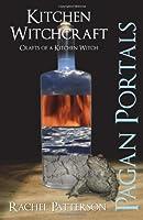 Pagan Portals: Kitchen Witchcraft