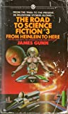The Road to Science Fiction 3: From Heinlein to Here (0451624270) by Robert A. Heinlein