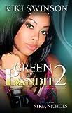 Green Eye Bandit part 2