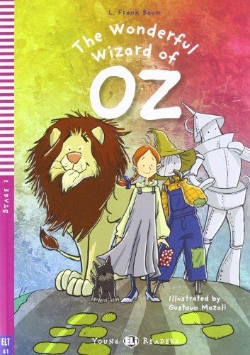 The wonderful wizard of Oz. Con CD Audio. Per la Scuola media
