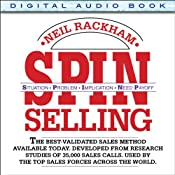 SPIN Selling: Situation Problem Implication Need-Payoff | [Neil Rackham]