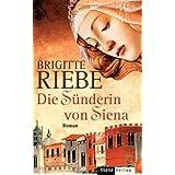 """Die S�nderin von Sienavon """"Brigitte Riebe"""""""