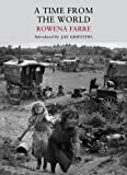 Rowena Farre A Time from the World (Nature Classics Library)
