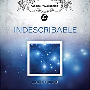 Louie giglio indescribable study