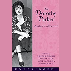The Dorothy Parker Audio Collection Audiobook