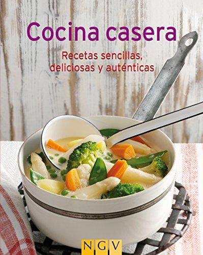 Cocina casera: Nuestras 100 mejores recetas en un solo libro (Spanish Edition) by Naumann & Göbel Verlag
