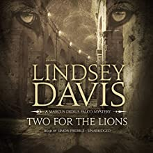 Two for the Lions: A Marcus Didius Falco Mystery, Book 10 Audiobook by Lindsey Davis Narrated by Simon Prebble