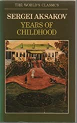 The Years of Childhood (Oxford World's Classics)
