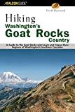 img - for Hiking Washington's Goat Rocks Country: A Guide to the Goat Rocks and Lewis and Cispus River Regions of Washington's Southern Cascades (Regional Hiking Series) book / textbook / text book