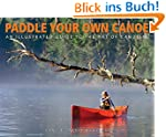 Paddle Your Own Canoe: An Illustrated...