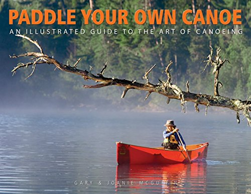 Paddle Your Own Canoe: An Illustrated Guide to