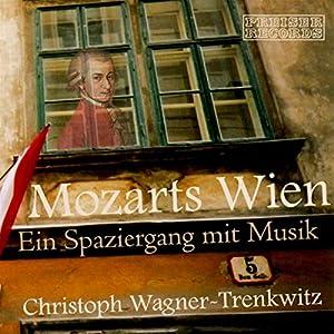 Mozarts Wien Hörbuch