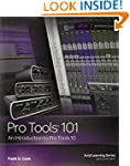 Pro Tools 101: An Introduction to Pro...